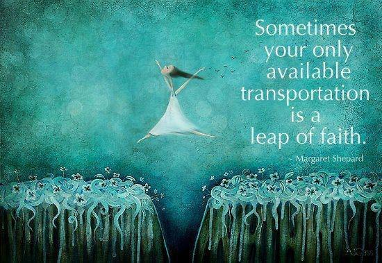 How to Take A Leap of Faith