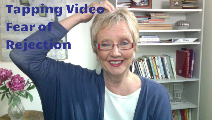 Tapping Video – Fear of Rejection